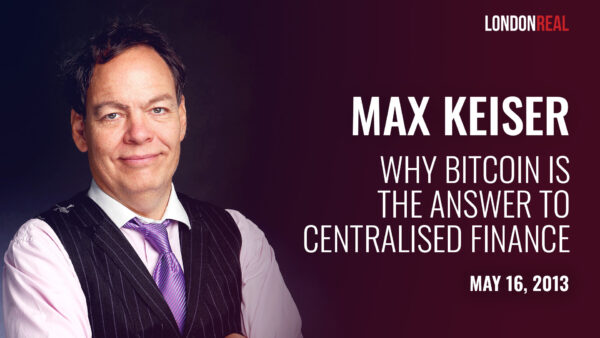 Max Keiser - Bitcoin, Bernanke, Buffett