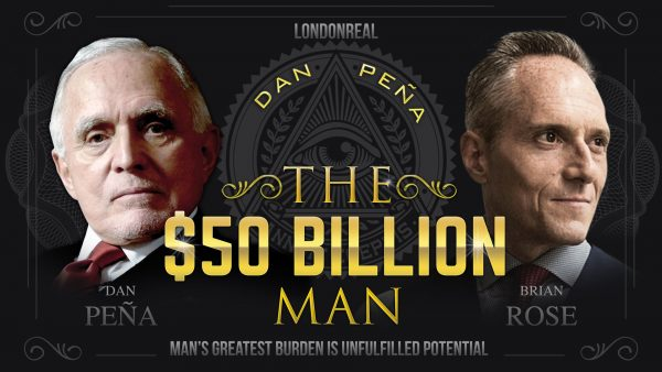 Dan Pena - The $50 Billion Man - Full Movie