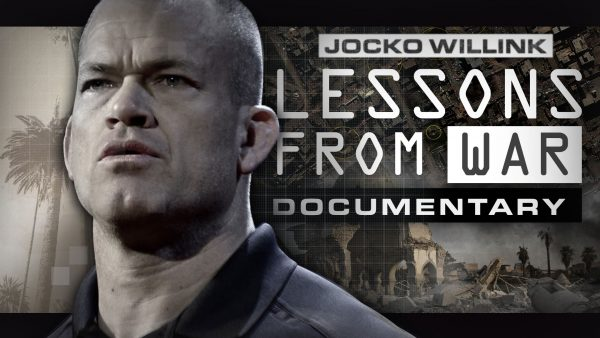 Jocko Willink - Lessons From War