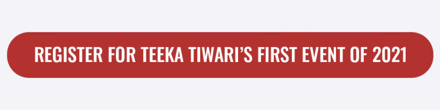 Register for Teeka Tiwari's First Event of 2021