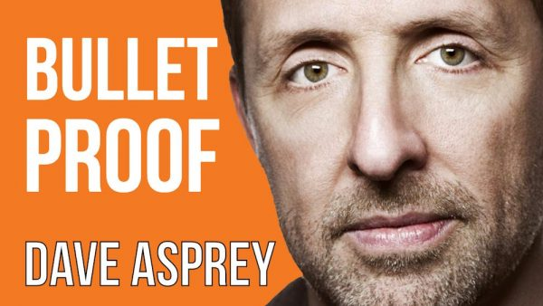 Dave Asprey - Bulletproof