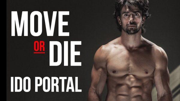 Ido Portal - Move or Die