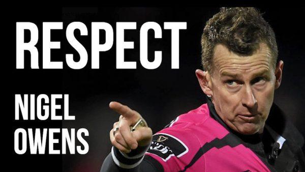 Nigel Owens - Respect