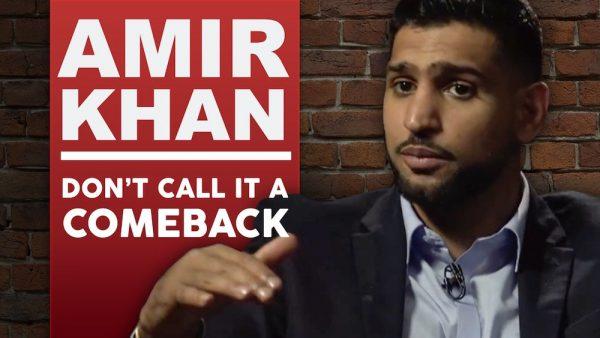 Amir Khan -  Don't Call It A Comeback