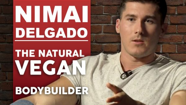 Nimai Delgado - The Natural Vegan Bodybuilder