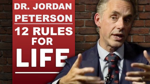 Jordan Peterson - 12 Rules For Life - How To Find An Antidote For Chaos