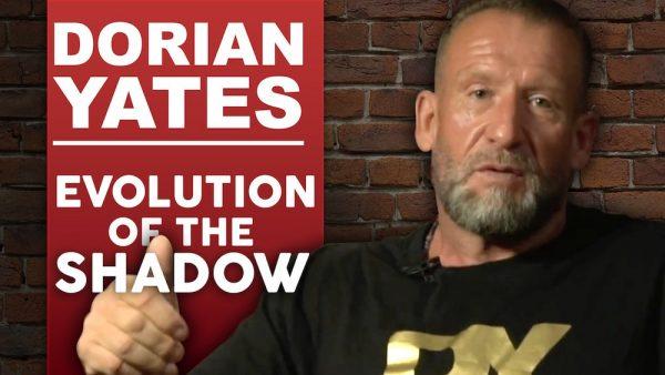 Dorian Yates - Evolution Of The Shadow