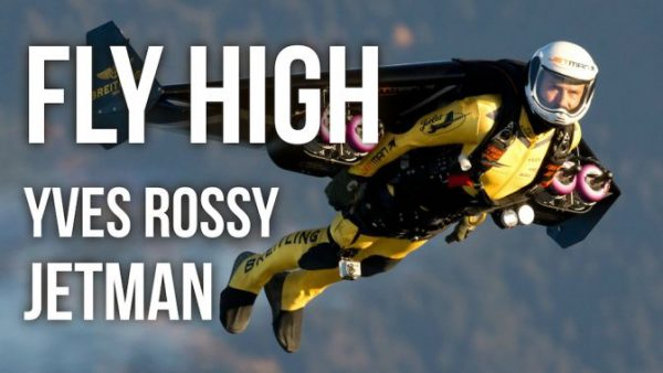 """Yves Rossy """"The Jetman"""" - Fly High"""