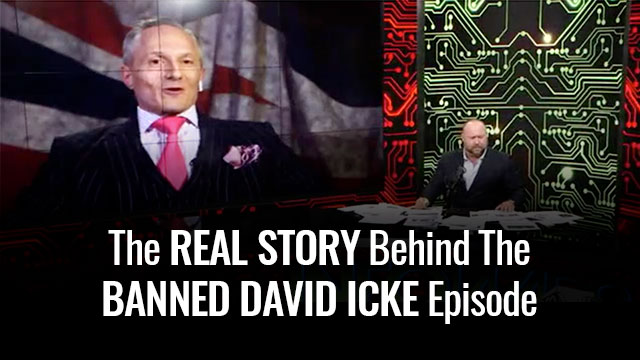 The Real Story Behind The Banned David Icke Episode