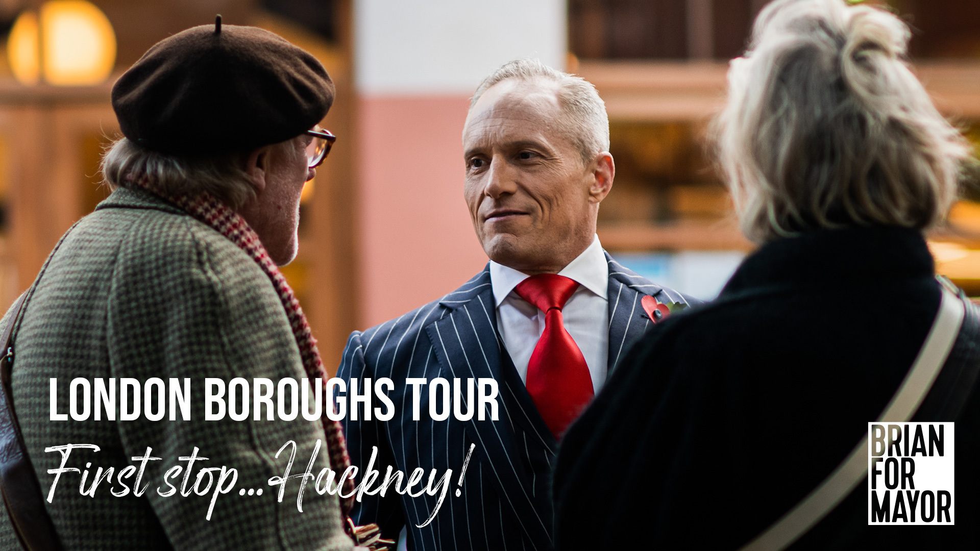 The Brian For Mayor London Boroughs Tour - How WE Can Make London a World-Class City Once Again