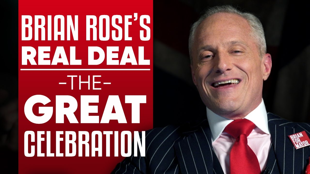 Brian Rose's Real Deal - The Great Celebration: A 30 Day Festival