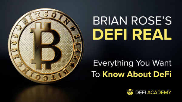 DeFi Real - Everything You Want To Know About DeFi
