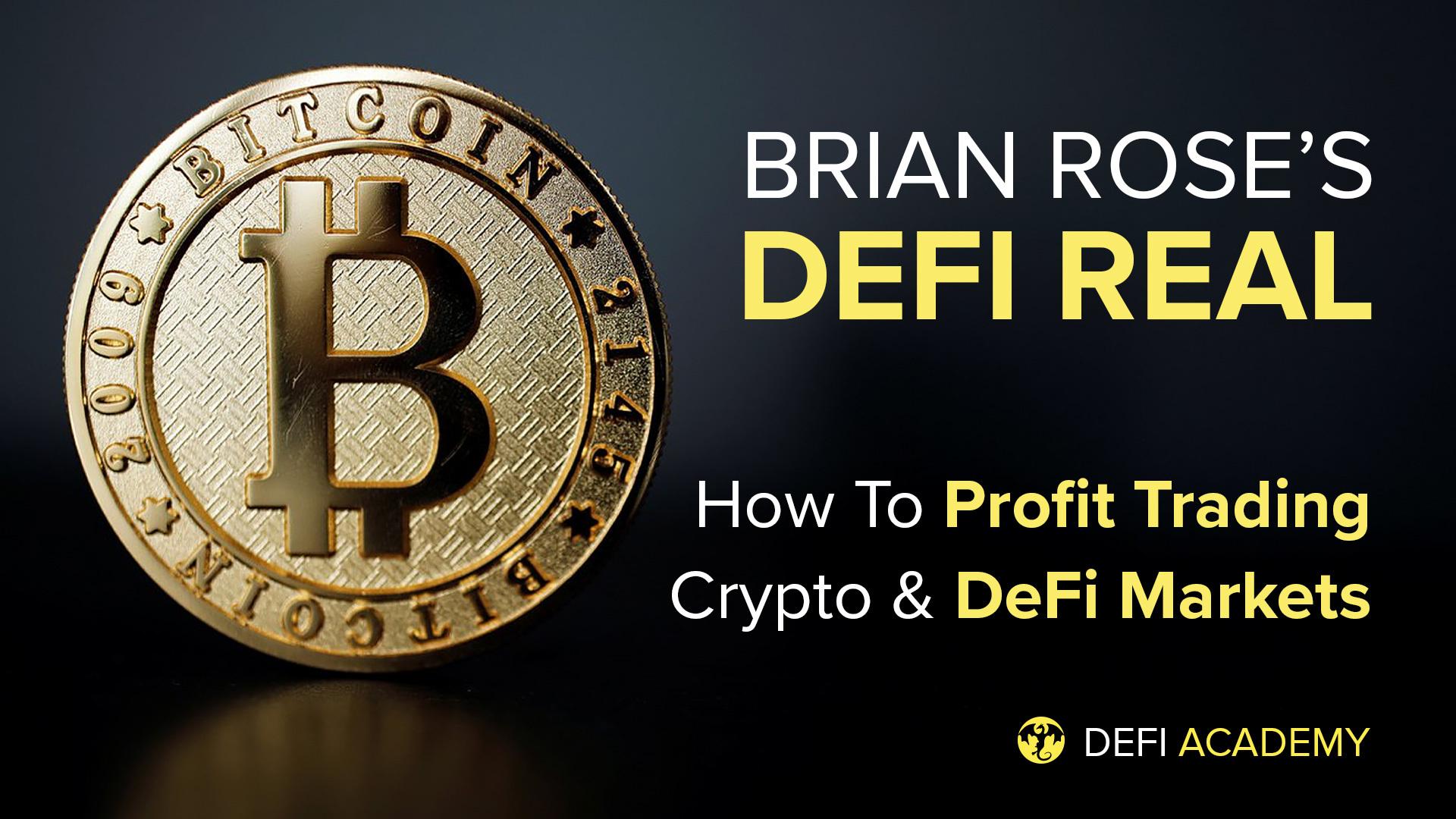 DeFi Real - How To Profit Trading Crypto & DeFi Markets