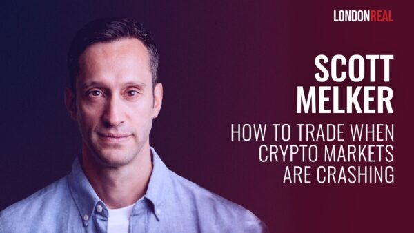 Scott Melker - The Wolf of All Streets: How To Trade When Crypto Markets Are Crashing