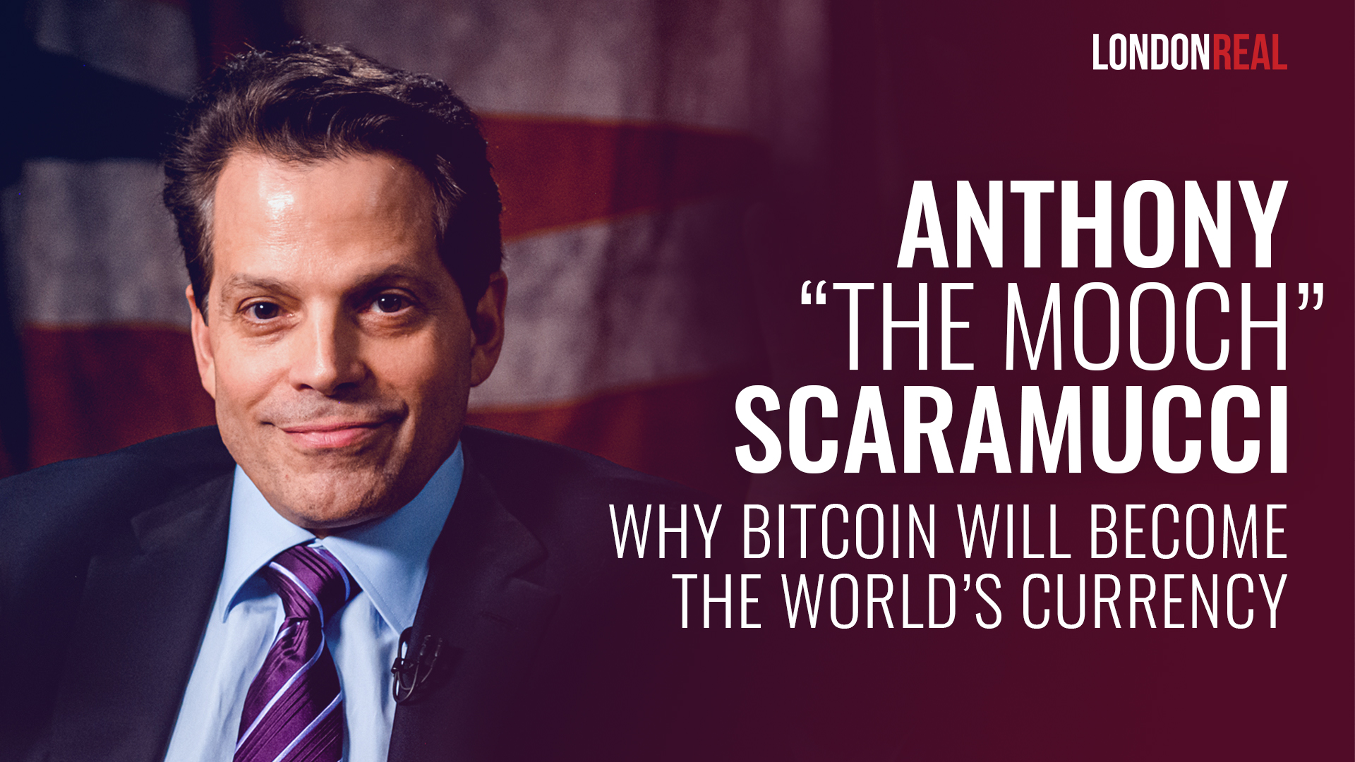Anthony Scaramucci - Why Bitcoin Will Become The World's Currency