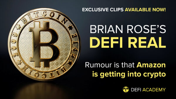 DeFi Real - Rumour Is Amazon Is Getting Into Crypto