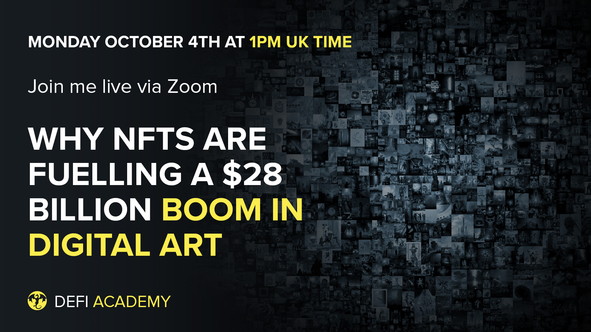 Why NFTs Are Fuelling A $28 Billion Boom In Digital Art & How You Can Profit